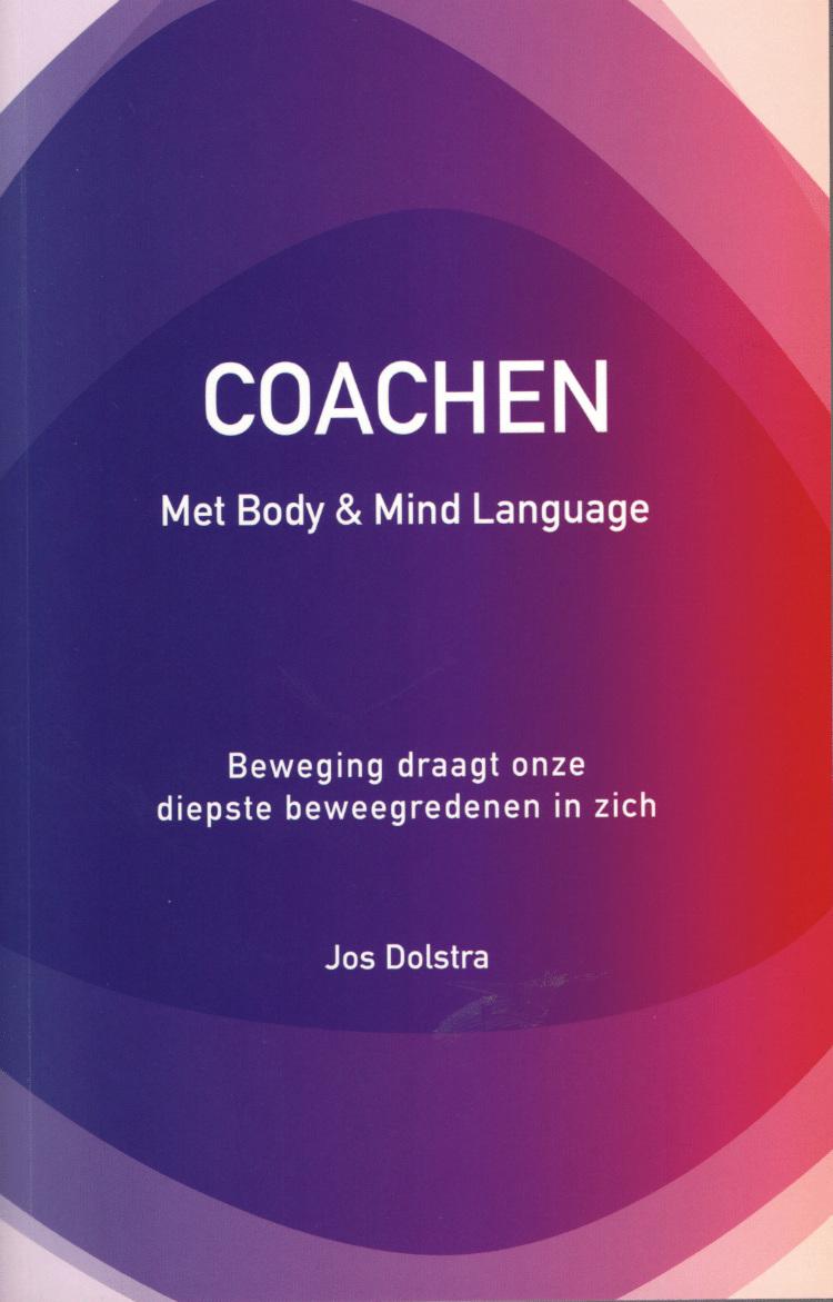 Jos Dolstra - Boek Coachen met Body & Mind Language