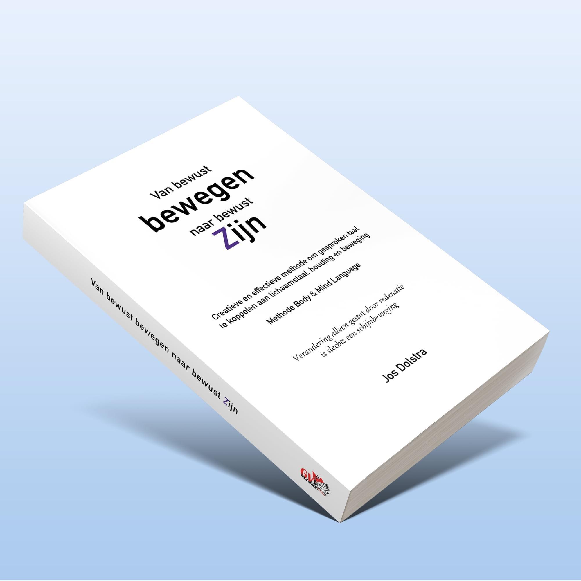 Van bewust bewegen naar bewust zijn - boek - Jos Dolstra